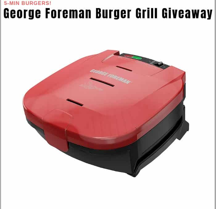 George Foreman Electric Burger Grill Sweepstakes